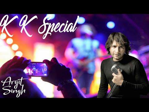 kk special | Arijit Singh LIVE