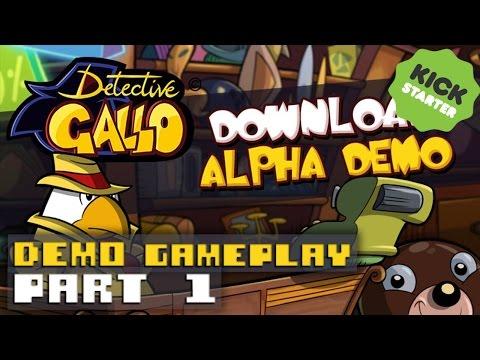 Detective Gallo - Kickstarter Demo Gameplay - Part 1