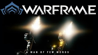 Warframe - Man of a Few Words Trailer [Spoilers]