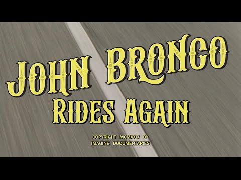 John Bronco Rides Again – Teaser Trailer