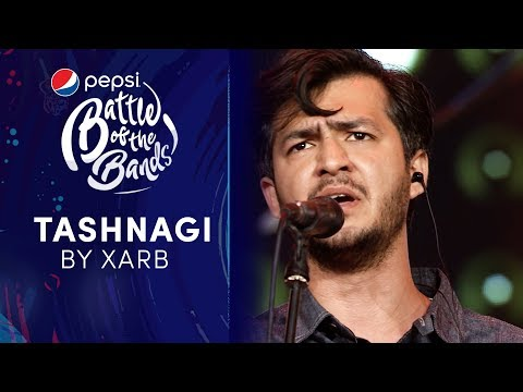 Xarb | Tashnagi | Episode 1 | Pepsi Battle of the Bands | Season 3