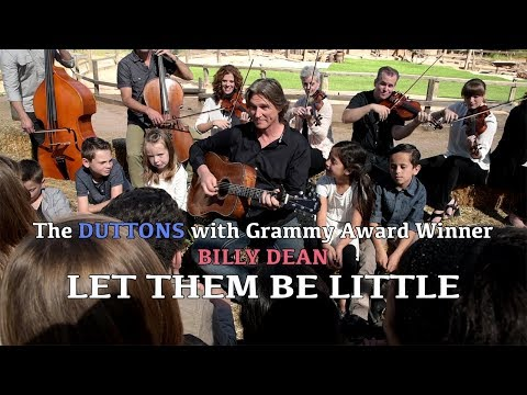 Let Them Be Little  The Duttons Collaborate With Billy Dean