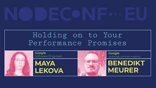 Holding on to your Performance Promises -  Maya Lekova and Benedikt Meurer