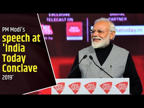 PM Modi's speech at 'India Today Conclave 2019'