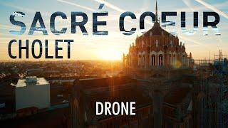 Sacré Coeur de Cholet / Drone BigFly