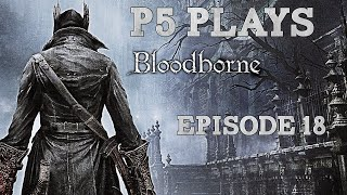 Bloodborne #18: Moonlight Becomes You