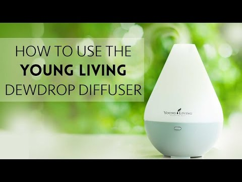 How to Use the Young Living Dewdrop Diffuser with Essential Oils
