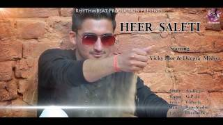 Heer Saleti || Vishrut (Vishu Ji) Ft. GP Ji || RhythmBeat || Latest Haryanvi Sad Song