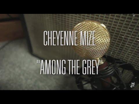 "Download Chalk TV: Cheyenne Mize - ""Among the Grey"""