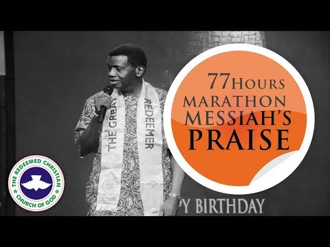 77 HOURS MARATHON MESSIAH'S PRAISE 2019