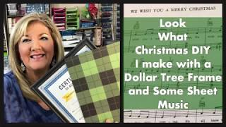 Look what Christmas DIY I make with a  Dollar Tree Frame and Some Sheet Music