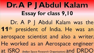 Essay on Dr. APJ Abdul Kalam in English for Higher Secondary students, by Smile Please World