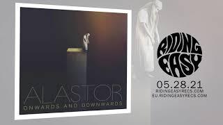 Alastor - Onwards and Downwards  Album Stream  RidingEasy Records