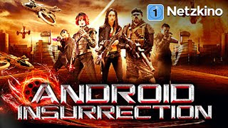Android Insurrection (Sci-Fi, Trash in voller Länge, ganzer Film auf Deutsch) *HD*