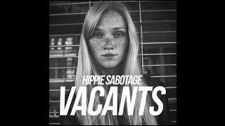 """Hippie Sabotage - """"Bust"""