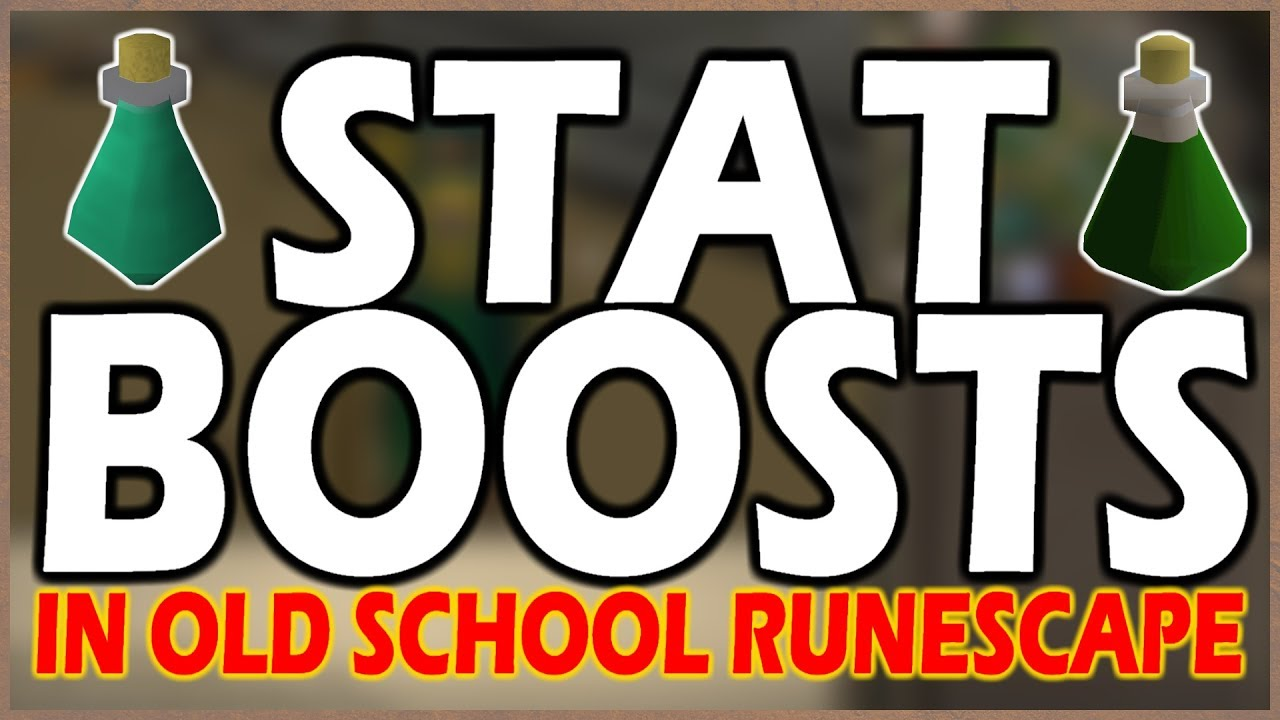 osrs everything that boosts your stats in old school runescape
