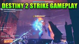 Destiny 2 - 27 Minutes of Raw Strike Gameplay