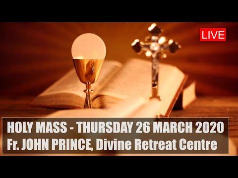 Live Holy Mass 26/03 - Fr John Prince, Divine Retreat Centre, Goodness TV