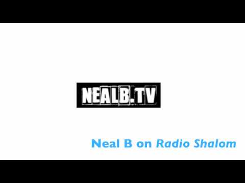 Neal B on Radio Shalom 1630AM