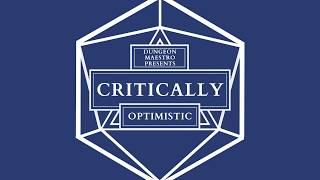"Critically — ""Optimistic"" (A Critical Role Arrangement) — Dungeon Maestro"