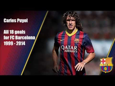 ● Carles Puyol ● All 18 goals for FC Barcelona ● 1999 - 2014 ●