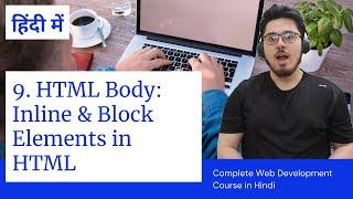 HTML Tutorial: Inline & Block Elements   Web Development Tutorials #9