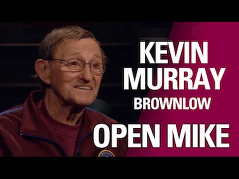 Kevin Murray Open Mike: Brownlow