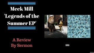 Meek Mill - Legends of the Summer EP (REVIEW)