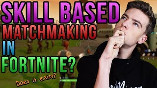 Is Skill Based Matchmaking REALLY in Fortnite?