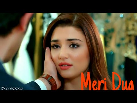 Ab tak ka super hit song  Meri-Dua-Tu-Sun-Le-Zara-Hayat-and-Murat_New-Song-2017