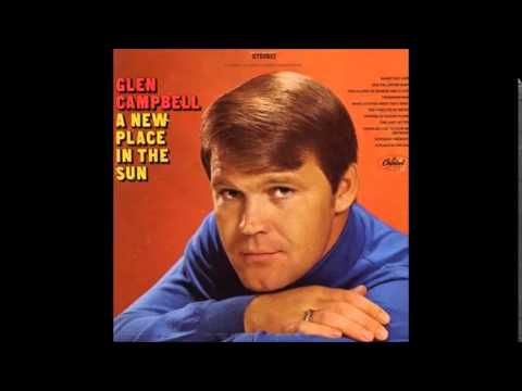 Glen Campbell - Have I Stayed Away Too Long