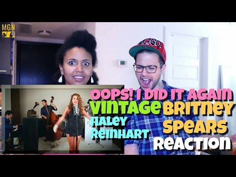 Oops!... I Did It Again - Vintage Britney Spears Cover (ft. Haley Reinhart) Reaction