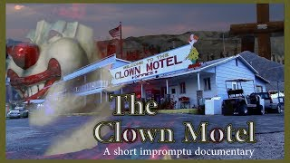 The Clown Motel (Mini documentary, 2017)