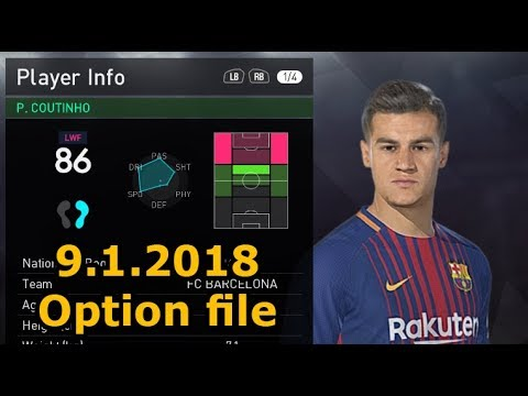 PES 18 Transfer update 2018 Option file COUTINHO TO BARCELONA