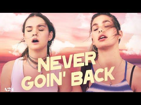 Download Never Goin' Back (2018) Official Trailer