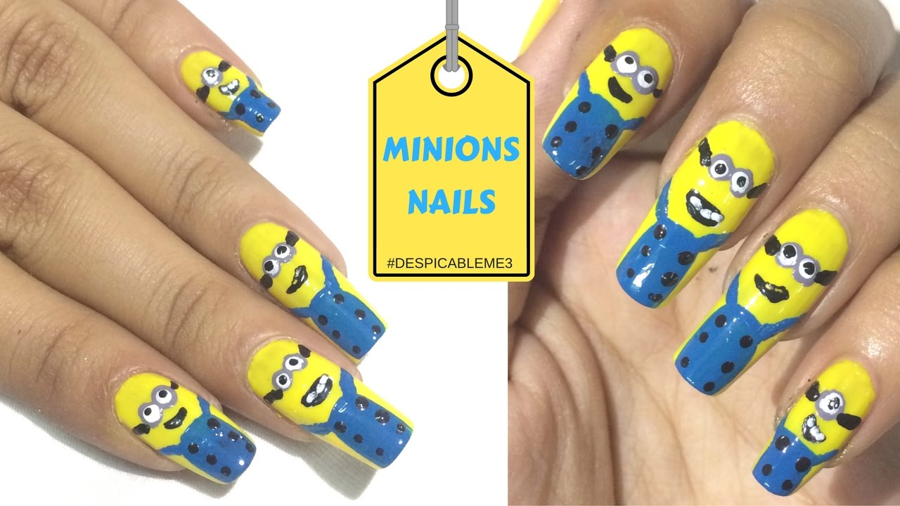 Despicable Me 3 I Despicable Me nail art I Minions nails - YouTube