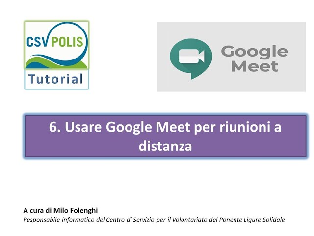 Utilizzare Google Meet per le riunioni e conferenze a distanza