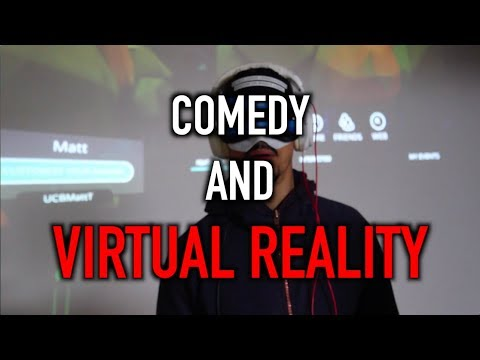 Comedy and Virtual Reality with UCB Comedy