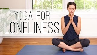 Yoga For Loneliness - Yoga With Adriene