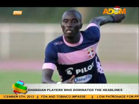 Ghanaian Players Who Dominated the Headlines