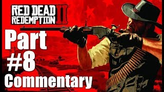 Red Dead Redemption 2 Walkthrough Part 8 Commentary Gameplay Video Lets Play 1080P 60 FPS