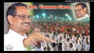 సమృద్ధిగా ఇచ్చే దేవుడు   Bro Yesanna Garu   Message
