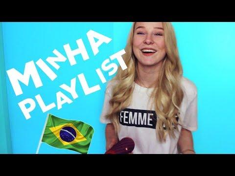MINHA PLAYLIST DE MÚSICAS BRASILEIRAS