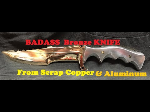 Casting a BADASS 89% Copper 11% Aluminum Bronze Knife