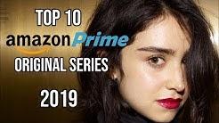 Top 10 Best Amazon Prime Original Series to Watch Now! 2019