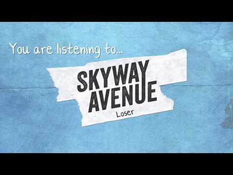 Skyway Avenue - Loser (AUDIO)