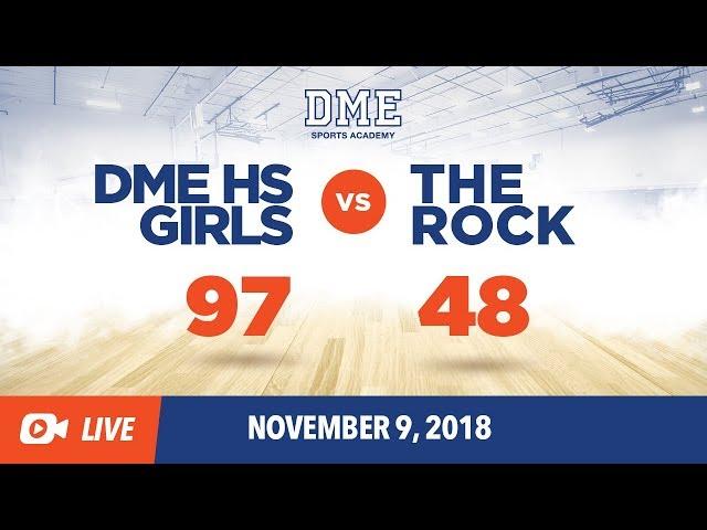 DME HS Girls vs. The Rock