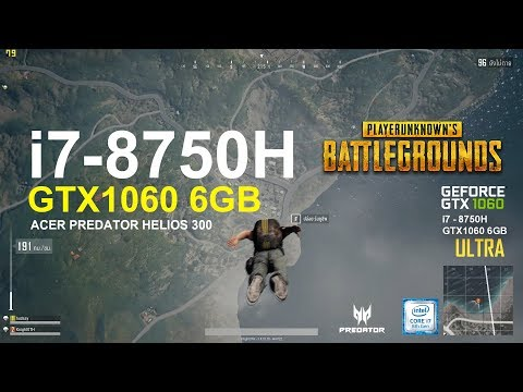 PUBG (play unknown battleground) i7 - 8750H + GTX1060 6GB Acer Predator Helios 300
