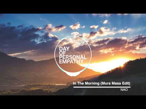 NAO - In the morning (Mura Masa Edit)