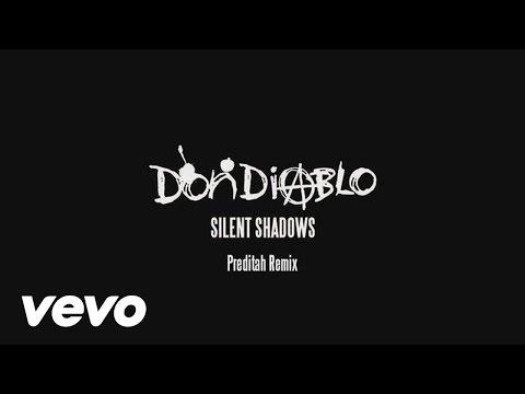 Don Diablo - Silent Shadows (Preditah Remix) (Audio)